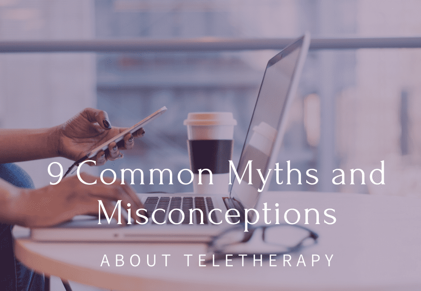 myths and misconceptions about teletherapy